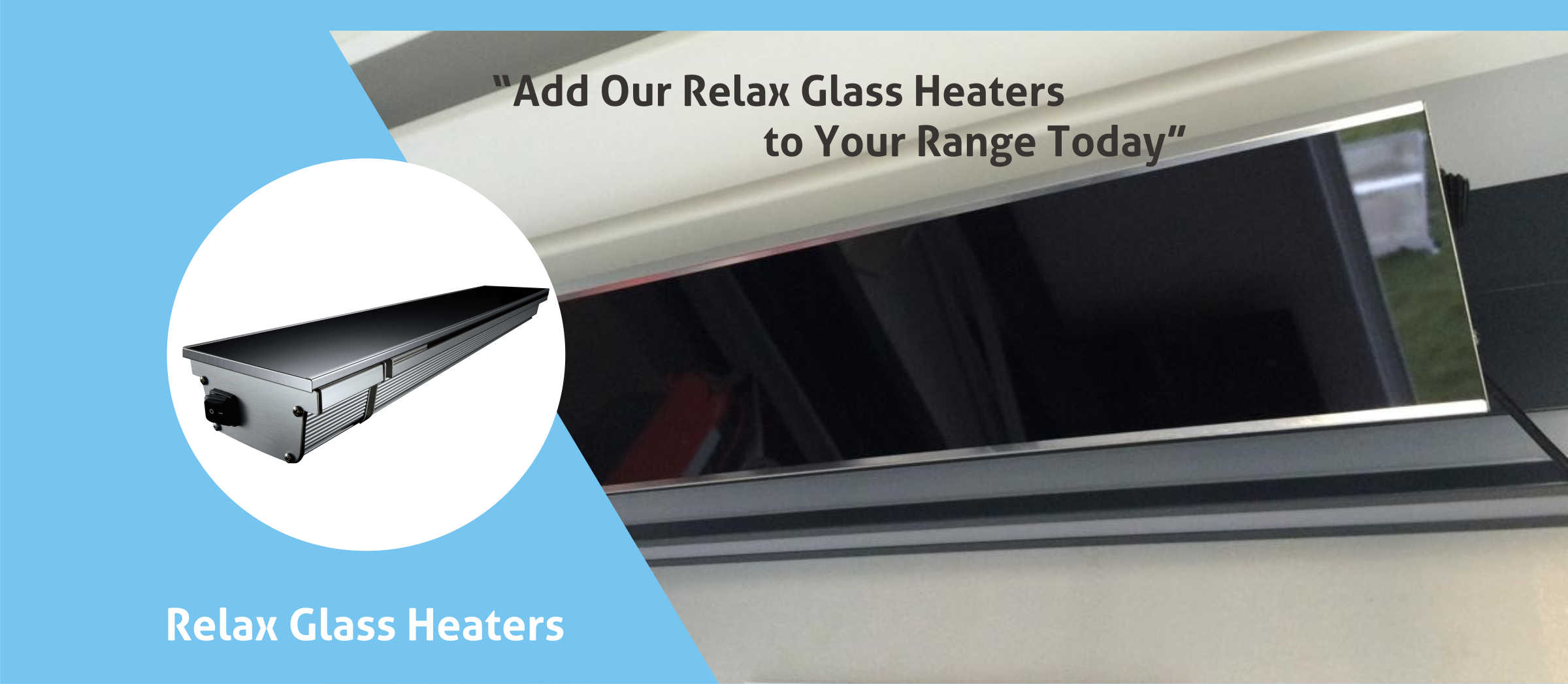 Relax Glass Heater