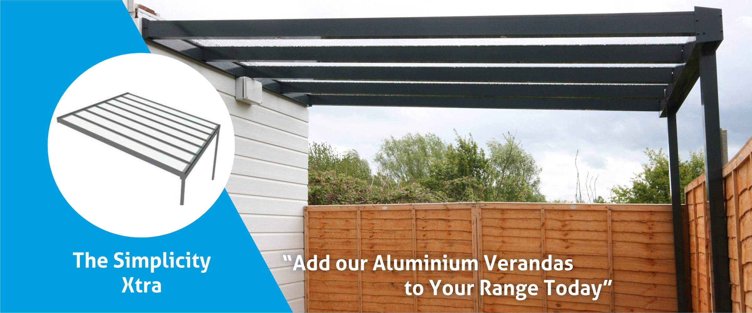 Aluminium and Glass Veranda: The Simplicity Xtra